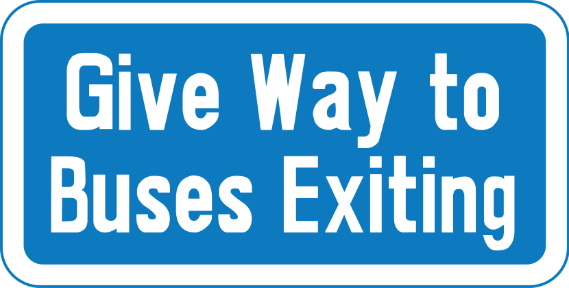 Supplementary plate for Give-way-to-buses-exiting-bus-bay signs